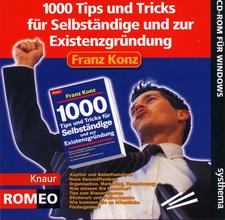 Franz Konz - 1000 Tips und Tricks für Selbständige und zur Existenzgründung