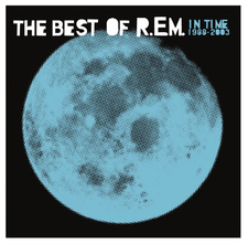 The Best Of R.E.M. - In Time - 1988-2003