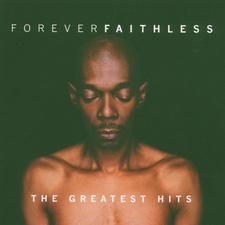 Forever Faithless - The Greatest Hits
