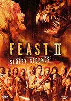 Feast II - Sloppy Seconds