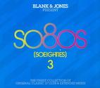 so80s 3 (Presented By Blank & Jones)
