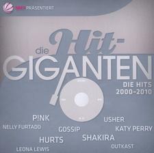 Die Hit-Giganten - Die Hits 2000-2010