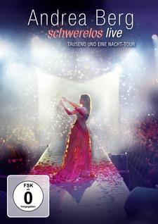 Schwerelos Live - Tausend und Eine Nacht-Tour