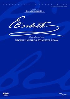 Elisabeth - Das Musical: Live aus dem Theater an der Wien (Digital Remastered)
