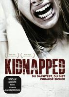 Kidnapped - Du dachtest, du bist zuhause sicher