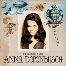 Die Mathematik der Anna Depenbusch (Digipack)