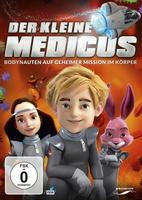 Der kleine Medicus - Bodynauten auf geheimer Mission im Körper