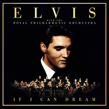If I Can Dream - Elvis Presley With The Royal Philharmonic Orchestra