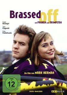 Brassed Off - Mit Pauken und Trompeten (Digital Remastered)
