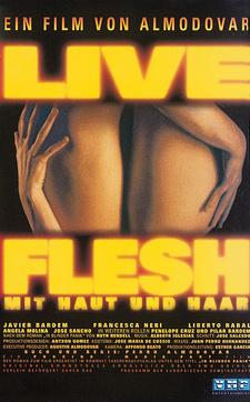 Live Flesh - Mit Haut Und Haar Stream