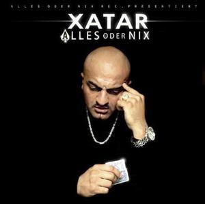 """Indiziert: """"Alles oder Nix"""" von Xatar"""
