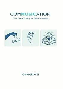 """Gesammeltes Fachwissen: """"Commusication"""" von John Groves"""