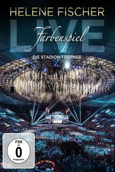 Helene Fischer - Farbenspiel Live: Die Stadion-Tournee