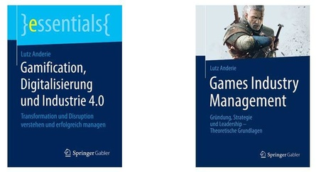 """Die Bücher """"Gamification, Digitalisierung und Industrie 4.0"""" und """"Games Industry Management"""""""